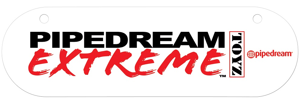 Промо знак Pipedream Extreme Toyz Promotional Sign